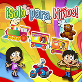 Solo para Niños (Grandes Idolos) by Various Artists