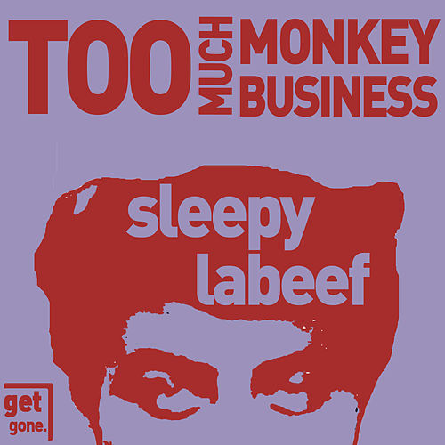 Too Much Monkey Business - Rockabilly Hits by Sleepy LaBeef