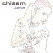 Disorder by Chiasm