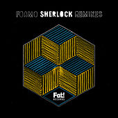 Sherlock Remixes EP by Foamo