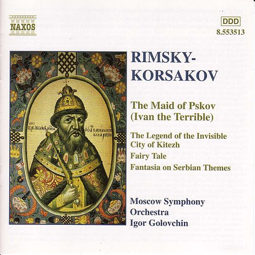 The Maid of Pskov von Nikolai Rimsky-Korsakov