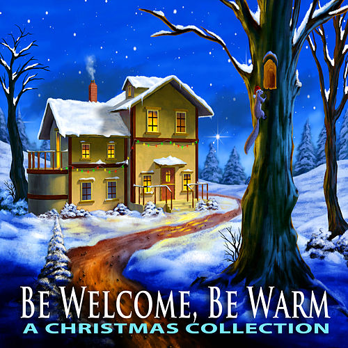 Be Welcome Be Warm by Various Artists