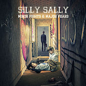 Minor Fights & Major Fears by Silly Sally