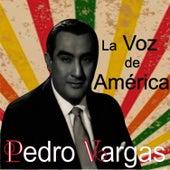 La Voz de América by Pedro Vargas