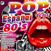 Pop Español de los 80's by Various Artists
