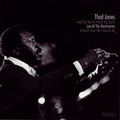 A Good Time Was Had by All by Thad Jones