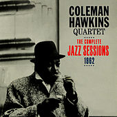 The Complete Jazz Sessions, 1962 by Coleman Hawkins