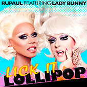 Lick It Lollipop by RuPaul