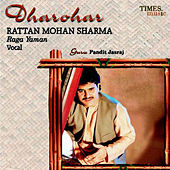 Dharohar - Rattan Mohan Sharma - Single by Rattan Mohan Sharma
