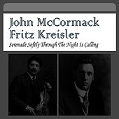 Serenade Softly Through the Night Is Calling by Fritz Kreisler