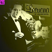 Ernesto Lecuona In Memorian, Vol.1 by Various Artists