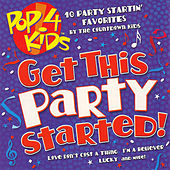 Pop 4 Kids: Get This Party Started! by The Countdown Kids