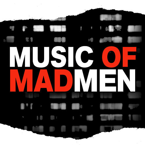 Music of Mad Men by Various Artists