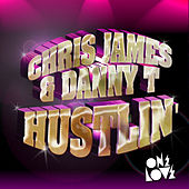 Hustlin by Chris James