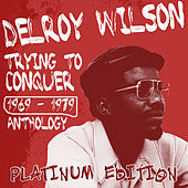 Delroy Wilson Anthology by Delroy Wilson