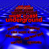 West Coast Underground by Various Artists