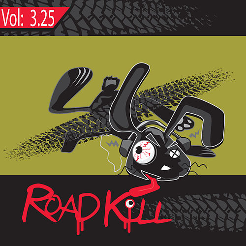 Roadkill Remix, Volume 3.25 by Various Artists