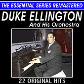 Duke Ellington and His Orchestra - 22 Original Hits - The Essential Series by Duke Ellington