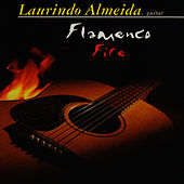 Flamenco Fire by Laurindo Almeida