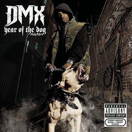 Year Of The Dog...Again (Explicit) by DMX