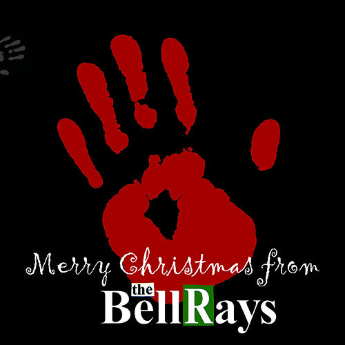 A Bellrays Christmas by The Bellrays