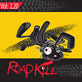 Roadkill Remix, Volume 2.20 by Various Artists
