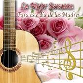 La Mejor Serenata para Este Dia de las Madres by Various Artists