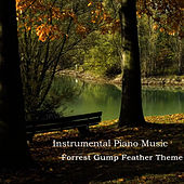 Instrumental Piano Songs: Forrest Gump Feather Theme by The O'Neill Brothers Group