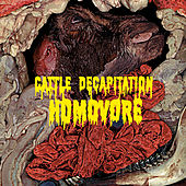Homovore by Cattle Decapitation