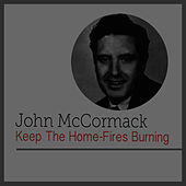 Keep the Home-Fires Burining by John McCormack