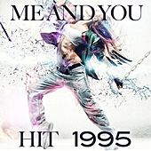 Me and You (Hit 1995) by Disco Fever