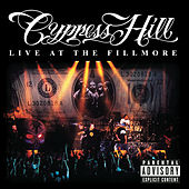 Live At The Fillmore by Cypress Hill