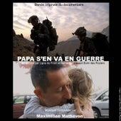 Papa s'en va en guerre (Bande originale du documentaire) by Maximilien Mathevon