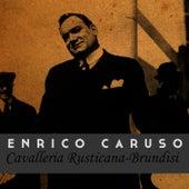 Cavalleria Rusticana-Brundisi by Enrico Caruso