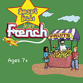 Minilingo Smart Kids Learn French (Ages 7+) by Janet Irwin
