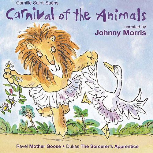 Carnival of the Animals by Various Artists