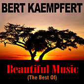 Beautiful Music (The Best Of) by Bert Kaempfert