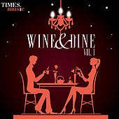 Wine & Dine, Vol. 1 by Various Artists