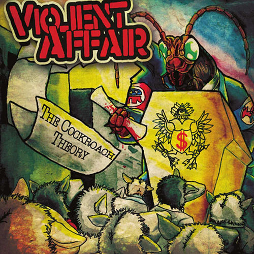 The Cockroach Theory by Violent Affair
