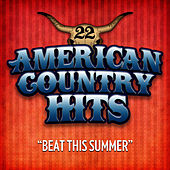 Beat This Summer by American Country Hits