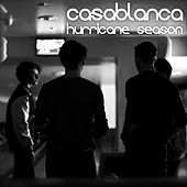 Hurricane Season by Casablanca