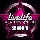 Livelife Winter Club 2011 by Various Artists