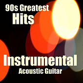90s Greatest Hits: Instrumental Acoustic Guitar by The O'Neill Brothers Group