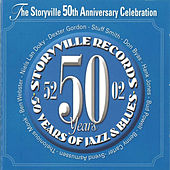 The Storyville 50 Years Anniversary Celebration by Various Artists