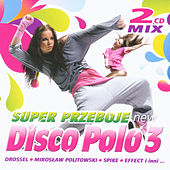 Super Przeboje Disco Polo no. 3 by Various Artists