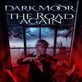 The Road Again by Dark Moor