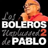 Pablo Milanés, Boleros Unplugged, Vol. 2 by Pablo Milanés