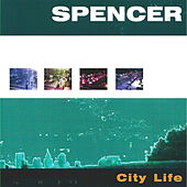 City Life (feat. Michael Madsen & Christina Dahl) by Spencer
