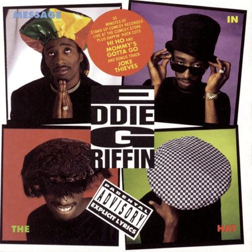 Message In The Hat by Eddie Griffin