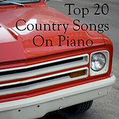 Top 20 Country Songs on Piano by The O'Neill Brothers Group